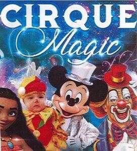 Cirque Magic @ Derriere le boulodrome de Labégude